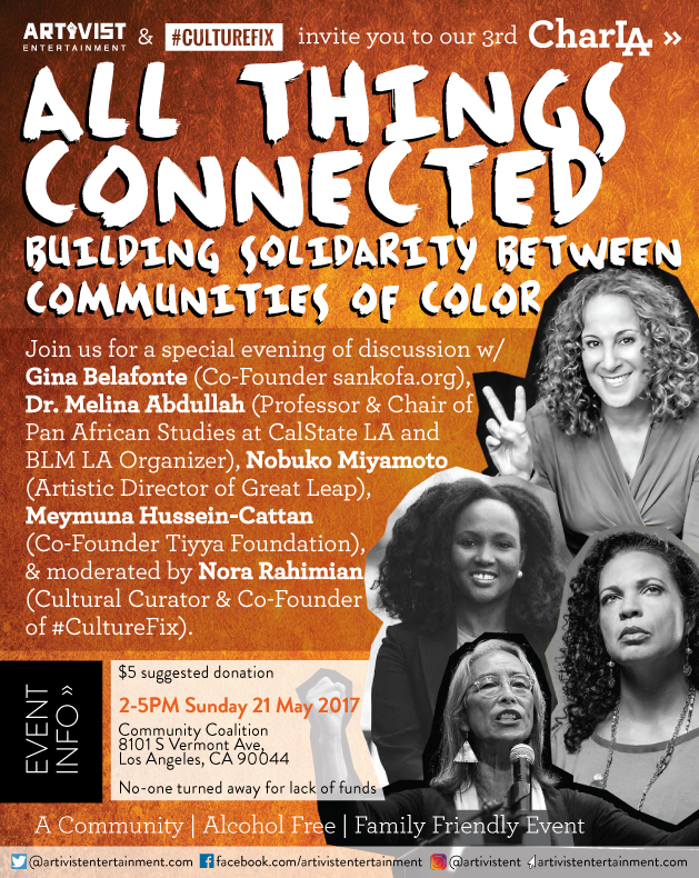CharLA 3 - All Things Connected: Building Solidarity Between Communities Of Color